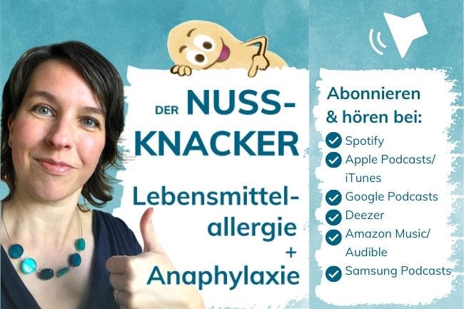 Nuss-Knacker-Podcast-Nahrungsmitteallergie-Anaphylaxie